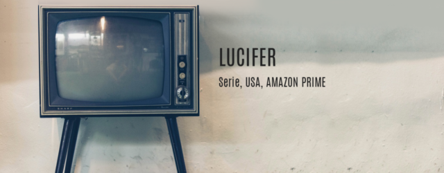 Lucifer - Serie - Kais Kolumne