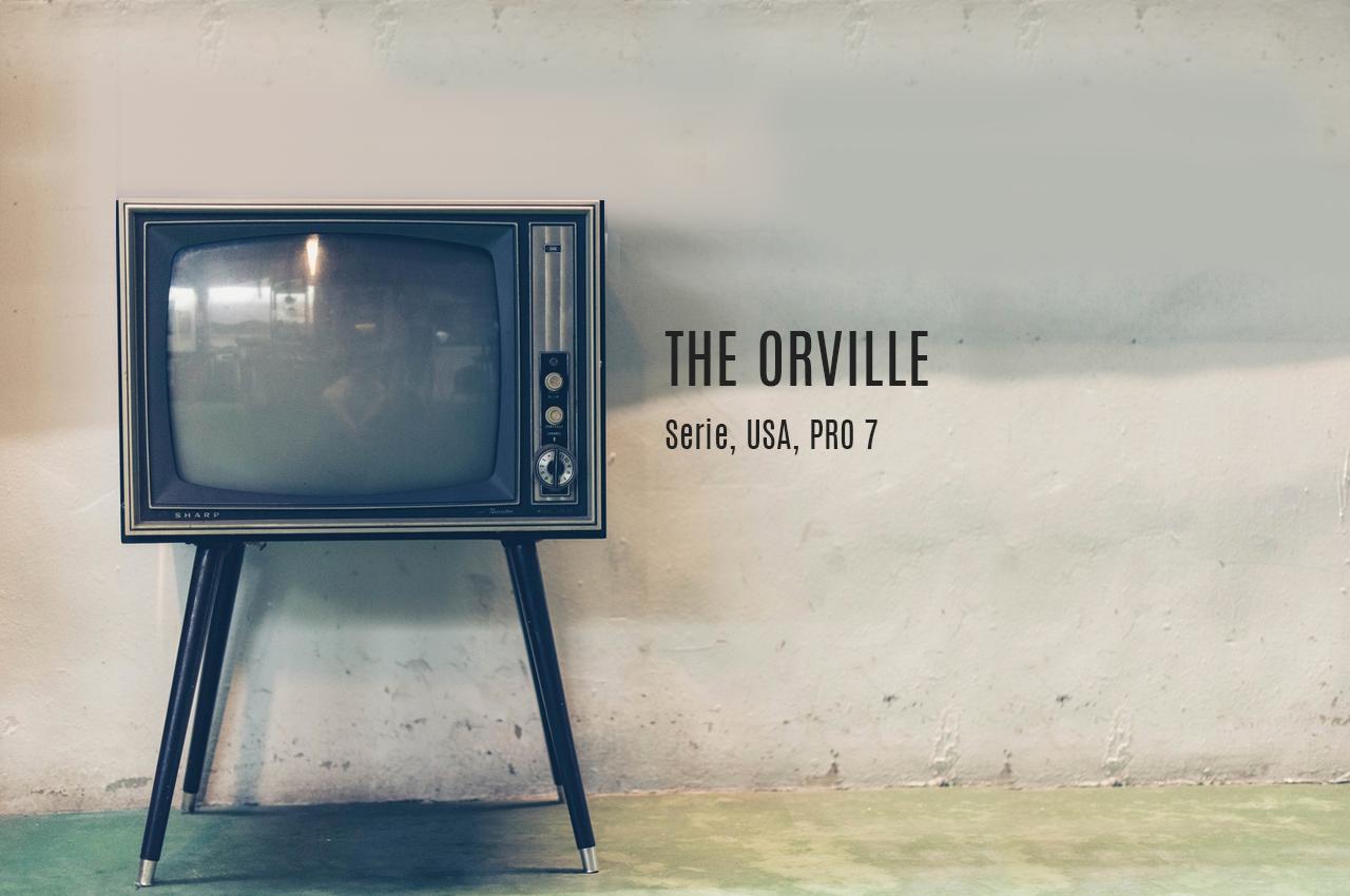 The Orville - Kritik - Kais Kolumne
