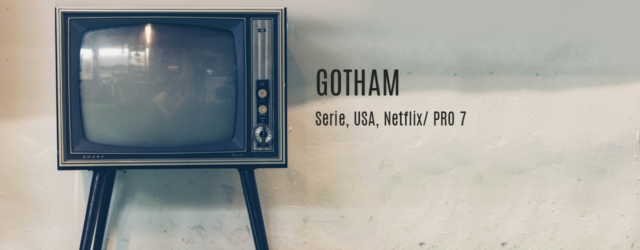 Gotham - Kais Kolumne